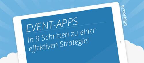Artikelbild für: Event-Apps für Messen & Konferenzen: in 9 Schritten zur wirkungsvollen Strategie – Infografik