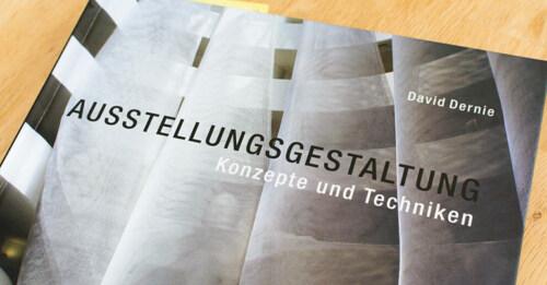 """Artikelbild für: """"Ausstellungsgestaltung: Konzepte und Techniken"""" von David Dernie"""