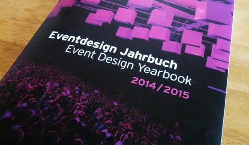Artikelbild für: Eventdesign Jahrbuch 2014/2015: Rezension mit zwei Highlight-Projekten