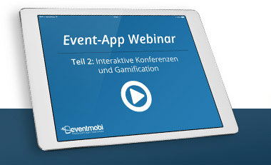 Artikelbild für: Interaktive Konferenzen mit Event-Apps – Praxisbeispiele, Vorteile und Tipps im 2. Event-App Webinar