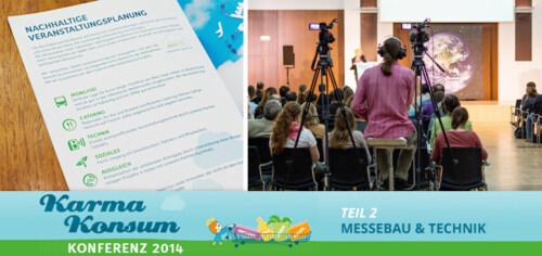 Artikelbild für: Praxisbeispiel für nachhaltige Events Teil 2: Technik & Messebau der Karma-Konsum Konferenz