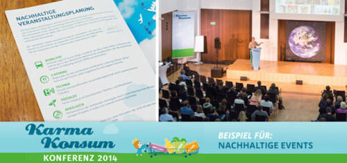 Artikelbild für: Ein Praxis-Beispiel für nachhaltige Events & Konferenzen: Karma-Konsum Konferenz 2014 – Artikelreihe