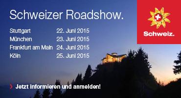 Schweizer Roadshow Termine
