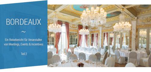 Artikelbild für: Meetings & Events in Bordeaux: Eine Zeitreise in die prachtvolle Geschichte Frankreichs