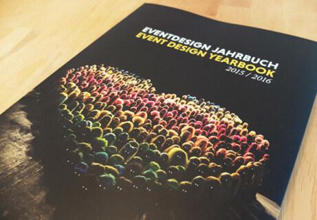 Artikelbild für: Ein Blick in das Eventdesign Jahrbuch 2015/2016 – mit 3 Highlight-Projekten
