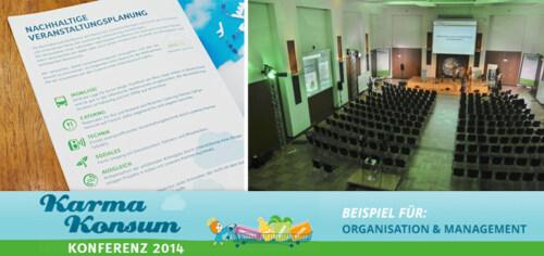 Artikelbild für: Praxisbeispiel für nachhaltige Events Teil 5: Organisation & Management der Karma-Konsum Konferenz