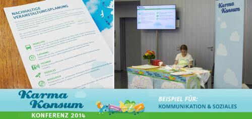 Artikelbild für: Nachhaltige Events – Praxisbeispiel Teil 6: Kommunikation & Soziales im Rahmen der Karma-Konsum Konferenz