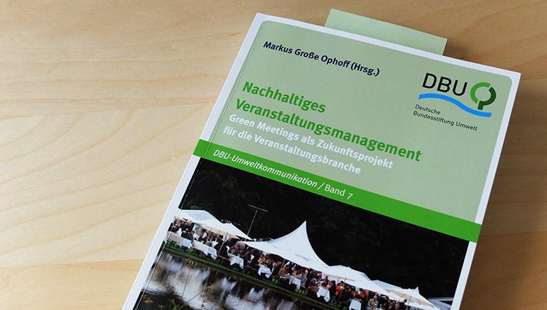 Artikelbild für: Nachhaltiges Veranstaltungsmanagement: Praxisbeispiele, Konzepte und aktuelle Bedeutung – Buchrezension