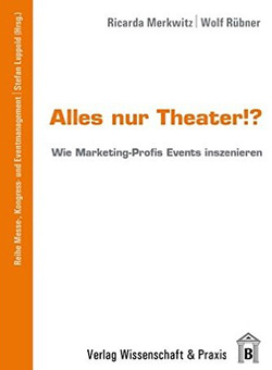Buchcover von Alles nur Theater!? Events inszenieren