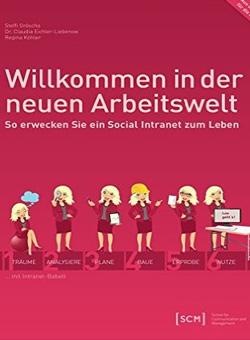 Buchcover von Neue Arbeitswelt: Social Intranet beleben