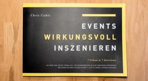 """Artikelbild für: """"Events wirkungsvoll inszenieren"""" von Chris Cuhls – Auszug: Interview mit Oliver Schrott über PR-Events"""