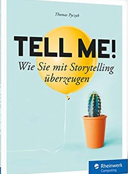 Buchcover von Tell me!: Mit Storytelling überzeugen
