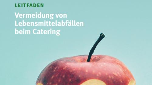 Artikelbild für: Link Tipp: Leitfaden zur Vermeidung von Lebensmittelabfällen beim Catering