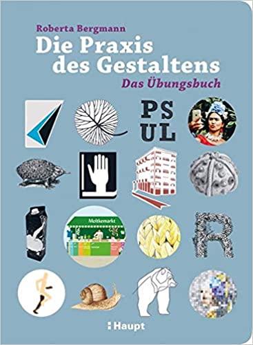 Buchcover von Die Praxis des Gestaltens - Übungsbuch