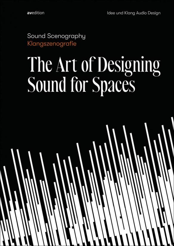 Buchcover von Klangszenografie: The Art of Designing Sound for Spaces